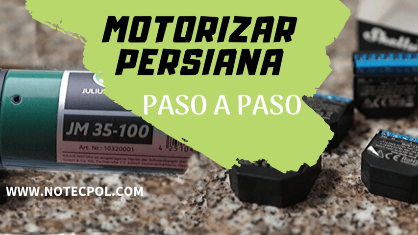 Motorizar PERSIANA PASO A PASO
